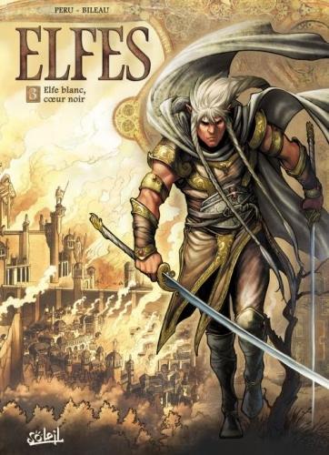 Couverture Elfes, tome 03 : Elfe blanc, coeur noir