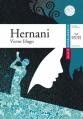 Couverture Hernani Editions Hatier (Classiques & cie) 2009