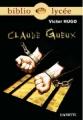 Couverture Claude Gueux Editions Hachette (Biblio lycée) 2007