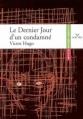 Couverture Le Dernier Jour d'un condamné Editions Hatier (Classiques & cie) 2008