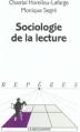 Couverture Sociologie de la lecture Editions La découverte (Repères) 2003