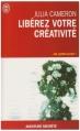 Couverture Libérez votre créativité Editions J'ai Lu (Aventure secrète) 2007