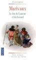 Couverture Le jeu de l'amour et du hasard Editions Pocket (Classiques) 2009