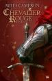 Couverture Renégat, tome 1 :  Le chevalier rouge Editions Bragelonne 2013