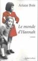 Couverture Le monde d'Hannah Editions Robert Laffont 2011
