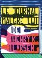 Couverture Le Journal malgré lui de Henry K. Larsen Editions Hélium (Fiction jeunesse) 2013