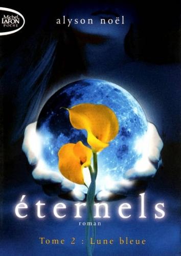 Couverture Eternels, tome 2 : Lune bleue