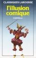 Couverture L'illusion comique Editions Larousse (Classiques) 1985