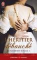 Couverture La fraternité royale, tome 1 : L'héritier débauché Editions  2013