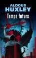 Couverture Temps futurs Editions Pocket 2013