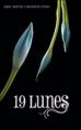 Couverture Chroniques des enchanteurs, tome 4 : 19 lunes Editions France Loisirs 2013