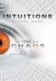 Couverture Intuitions, tome 2 : Chaos Editions Michel Lafon (Poche) 2013