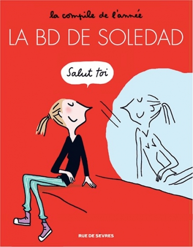 Couverture La BD de Soledad, tome 1