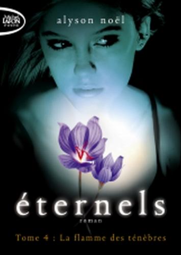 Couverture Eternels, tome 4 : La flamme des ténèbres