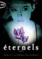 Couverture Eternels, tome 4 : La flamme des ténèbres Editions Michel Lafon (Poche) 2013