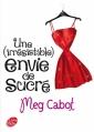 Couverture Une (irrésistible) envie de sucré  Editions Le Livre de Poche (Jeunesse) 2011