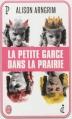 Couverture La petite garce dans la prairie Editions J'ai Lu 2013