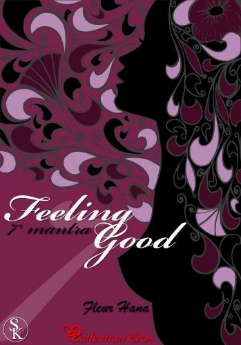 Couverture Feeling Good, tome 7 : 7° mantra : Je suis cinéphile et au régime