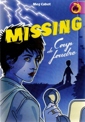 Couverture Missing, tome 1 : Coup de foudre