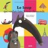 Couverture Le loup qui voulait faire le tour du monde Editions Auzou  2012