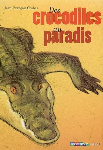 Couverture Des crocodiles au paradis