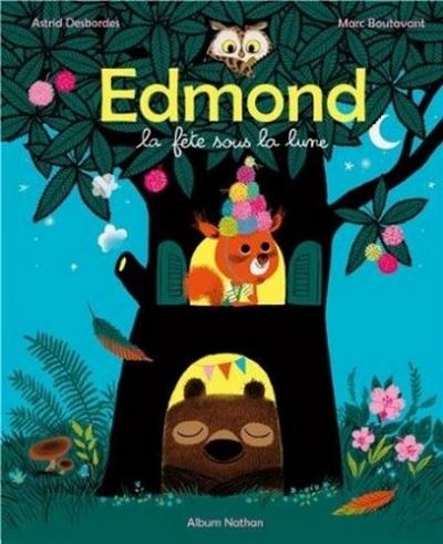 Couverture Edmond, la fête sous la lune