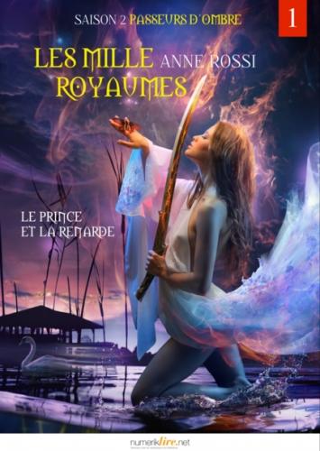 Couverture Les Mille Royaumes, tome 1 : Le Prince et La Renarde