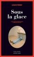 Couverture Sous la glace Editions Actes Sud (Actes noirs) 2011