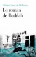 Couverture Le roman de Boddah Editions Fayard 2013