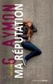 Couverture Ma réputation Editions Actes Sud (Junior) 2013