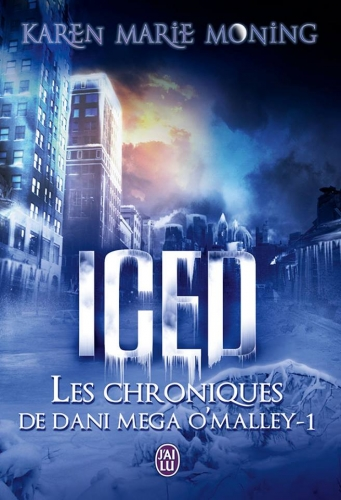 Couverture Les chroniques de Dany Mega O'Malley, tome 1 : Iced