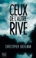 Couverture Ceux de l'autre rive Editions Fleuve 2013