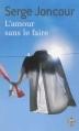 Couverture L'amour sans le faire Editions J'ai Lu 2013