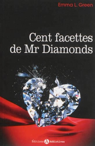 Cent facettes de Mr Diamonds, tome 1