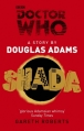 Couverture Doctor Who : Shada Editions BBC Books 2013