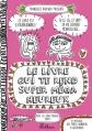Couverture Le Livre qui te rend super méga heureux Editions  2013