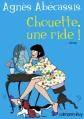 Couverture Chouette, une ride ! Editions Calmann-Lévy 2009