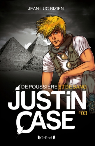 justin case tome 3 de poussi re et de sang livraddict. Black Bedroom Furniture Sets. Home Design Ideas