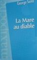 Couverture La mare au diable Editions Le Livre Club 2012
