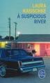 Couverture A suspicious river Editions Le Livre de Poche 2013
