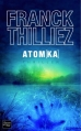 Couverture Franck Sharko & Lucie Hennebelle, tome 3 : Atomka Editions Fleuve 2013