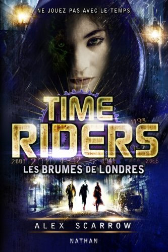 Couverture Time Riders, tome 6 : Les brumes de Londres