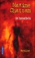 Couverture La trilogie du mal, tome 2 : In tenebris Editions Pocket 2011