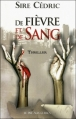 Couverture De fièvre et de sang Editions Le Pré aux Clercs 2012