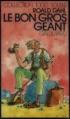 Couverture Le bon gros géant Editions Gallimard  (1000 soleils) 1984