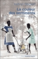 Couverture La couleur des sentiments Editions Jacqueline Chambon 2010