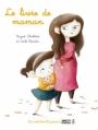 Couverture Le livre de maman Editions Des ronds dans l'O 2013