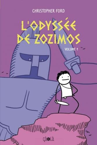Couverture L'odyssée de Zozimos, tome 1