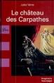 Couverture Le château des Carpathes Editions Librio (Imaginaire) 2007