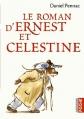 Couverture Le roman d'Ernest et Célestine Editions Casterman 2013
